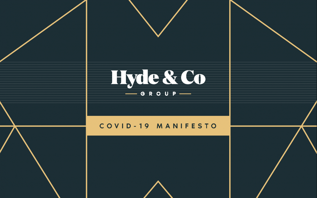 The Hyde & Co Covid-19 Manifesto